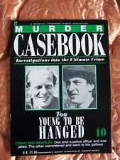 Murder Casebook Issue 10-Too Young To Be Hanged,Craig and Bentley
