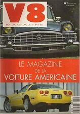 V8 MAGAZINE 3 DODGE VIPER RT 10 ELDORADO 53 IMPALA 61 RIVIERA 72 CORVETTE LT1 93