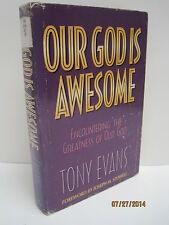 Our God Is Awesome by Anthony T. Evans