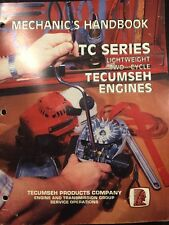 TECUMSEH ENGINES MECHANICS HANDBOOK MANUAL TC Series Two-cycle 694782