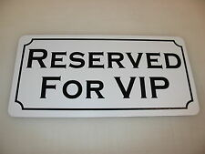 RESERVED FOR VIP Metal Sign Dance Club Bar Game Room Pool Hall Table Golf Event