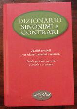 DIZIONARIO SINONIMI E CONTRARI - IDEA LIBRI 2005