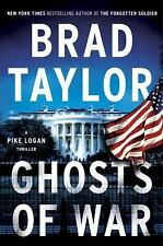 Ghosts of War: A Pike Logan Thriller by Brad Taylor (Hardcover)