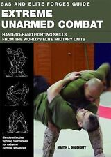 SAS and Elite Forces Guide Extreme Unarmed Combat: Hand-To-Hand Fighting Skills