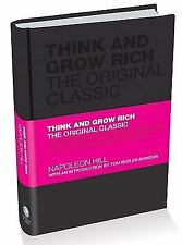 Think and Grow Rich : The Original Classic by Dave Hill and Napoleon Hill...