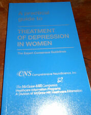 TREATMENT OF DEPRESSION IN WOMEN ~ Expert Consensus Guidelines ~ 2001