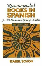 Recommended Books in Spanish for Children and Young Adults-ExLibrary
