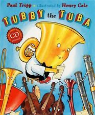 Tubby the Tuba [With CD (Audio)] by Paul Tripp Hardcover Book (English)