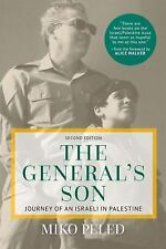 The General's Son : Journey of an Israeli in Palestine by Miko Peled (2016,...