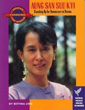 Aung San Suu Kyi: Standing Up for Democracy in Burma (Women Changing the World)