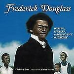 Frederick Douglass: Writer, Speaker, and Opponent of Slavery (Biographies) by S