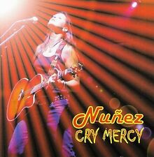 Cry Mercy by Nu€ez (CD, Nov-2005, Very Independent)