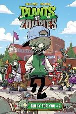Plants vs. Zombies: Bully for You #2 by Paul Tobin (2016)