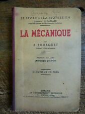 la mécanique - premier volume : mécanique générale - par J. Fourquet