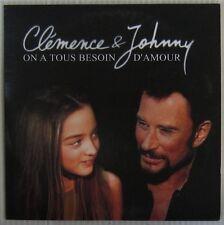 Johnny Hallyday et Clémence CDs Besoin d'amour 2001
