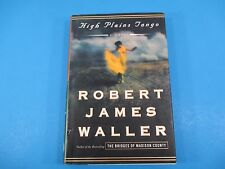 High Plains Tango A Novel Book First Edition HC DJ Robert James Waller 281 Pages