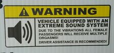 Warning Vehicle has Extreme Sound System Funny Sticker Decal