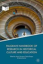 Palgrave Handbook of Research in Culture historique et de l'éducation par Palgrave...