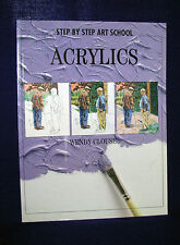 new ACRYLICS step by step art school Wendy Clouse painting artist colour color