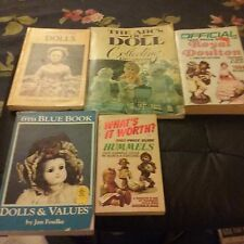 5 books on collecting, valuing, and the History of Dolls