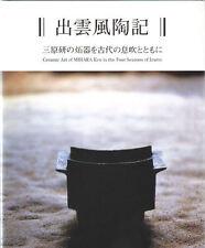 Ceramic Art of Mihara Ken in the Four Seasons of Izumo