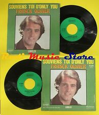 LP 45 7''FRANCK OLIVIER Souviens toi d'only you Lorelei 1980 france no cd mc dvd