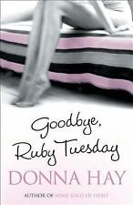 Goodbye, Ruby Tuesday by Donna Hay (2005, Paperback)