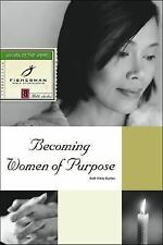 Becoming Women of Purpose (Fisherman Bible Studyguides) Barton, Ruth Haley Pape
