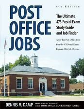 Post Office Jobs : The Ultimate 473 Postal Exam Study Guide and Job Finder by...