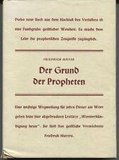 Friedrich Mayer - Der Grund der Propheten