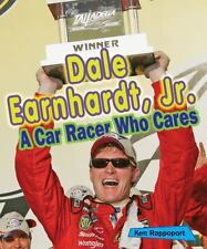 Dale Earnhardt, Jr.: A Car Racer Who Cares (Sports Stars Who Care)-ExLibrary