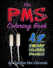 Adult Coloring Books and Swear Word Coloring Bks.: The PMS Coloring Book : A...