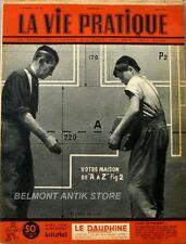 La vie pratique n°45 - 1951 - Bricolus - Construction d'une perceuse sensitive -