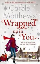 Wrapped Up In You, Matthews, Carole, New Books