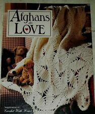 A098 LEISURE ARTS 1996, AFGHANS TO LOVE ~ 4 CROCHET DESIGNS