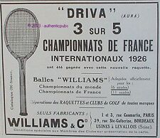 PUBLICITE WILLIAMS & C° RAQUETTE TENNIS DRIVA CHAMPIONNAT DE FRANCE DE 1926 AD