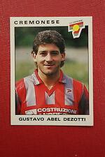 Panini Calciatori 1991/92 N. 86 CREMONESE DEZOTTI EDICOLA!!!