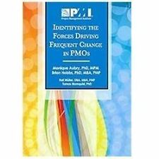 NEW - Identifying the Forces Driving Frequent Change in PMOs