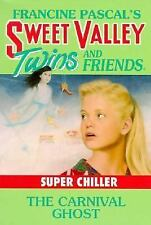 The Carnival Ghost (Sweet Valley Twins Super Chillers)