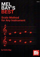 Mel Bay's Best escala método para cualquier instrumento Colin Bay escalas Libro De Partituras