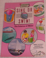 Sink or Swim! : The Science of Water Barbara Taylor Simple Experiments RL3 **