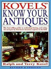 Kovels' Know Your Antiques by Ralph M. Kovel and Terry H. Kovel (1990,...