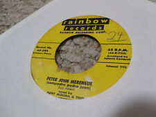 Tony Molina and Alfredito Peter John Merengue b/w Zing Rainbow 45rpm