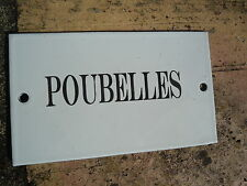 """PLAQUE DE PORTE EMAILLEE """" Poubelles """" EMAIL NEUVE"""