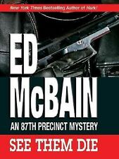 See Them Die: An 87th Precinct Mystery-ExLibrary