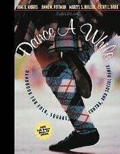 Dance a While: Handbook for Folk, Square, Contra, and Social Dance (8t-ExLibrary