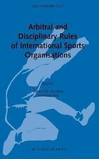 Arbitral and Disciplinary Rules of International Sports Organisations (2001,...