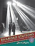 Railroad Stations: The Buildings That Linked the Nation Library of Congress Vis
