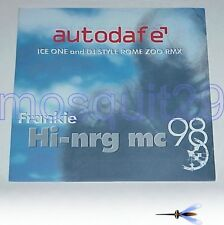 "FRANKIE HI-NRG MC ""AUTODAFE'"" RARO 12"" MIX ICE ONE DJ STYLE RMX - MINT"