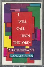 """Susan Mendelson - A Gospel Sampler """"I Will Call Upon The Lord"""" (Cassette) NEW!"""